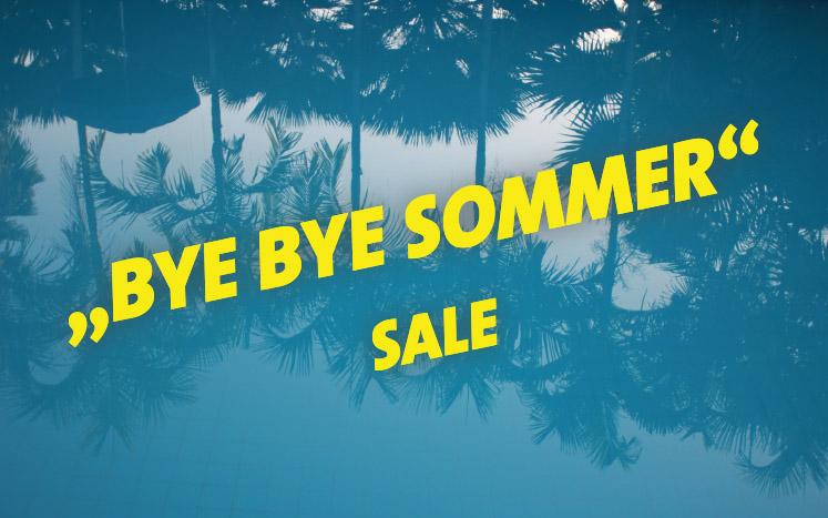 Bye Bye Sommer Sale 2018