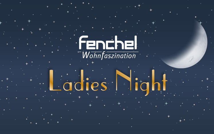 Nachbericht: Fenchel Ladies Night
